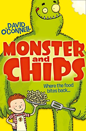 Monster and Chips By David O'Connell