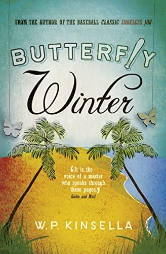 Butterfly Winter By W. P. Kinsella