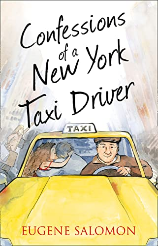 Confessions of a New York Taxi Driver By Eugene Salomon