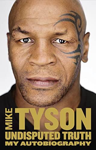 Undisputed Truth von Mike Tyson