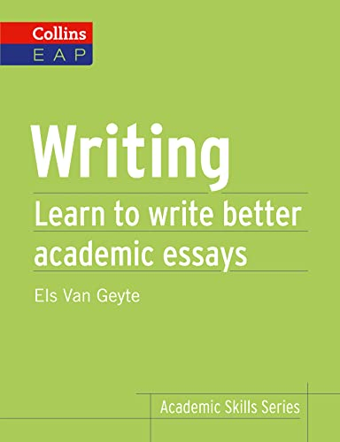 Writing: B2+ (Collins Academic Skills ) By Els Van Geyte