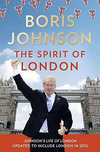 The Spirit of London By Boris Johnson
