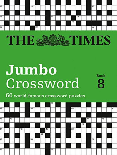 The Times 2 Jumbo Crossword Book 8: 60 of the World's Biggest Puzzles from the Times 2 (Crosswords) By John Grimshaw