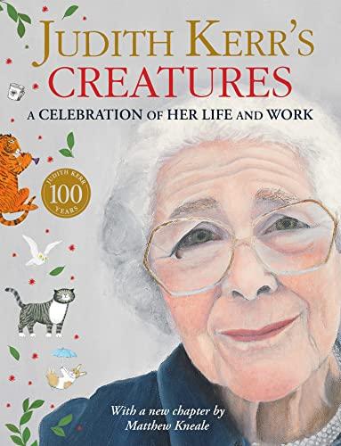 Judith Kerr's Creatures By Judith Kerr