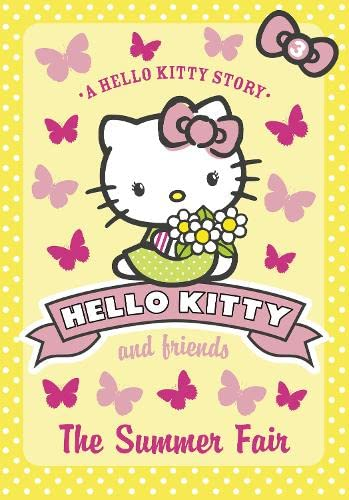 The Summer Fair (Hello Kitty and Friends, Book 3) By Linda Chapman
