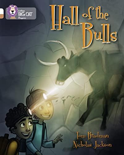 Hall of the Bulls By Tom Bradman
