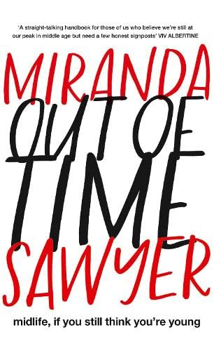 Out of Time by Miranda Sawyer