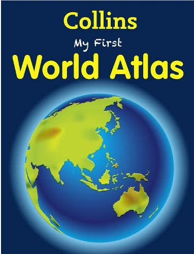 Collins My First World Atlas By Collins