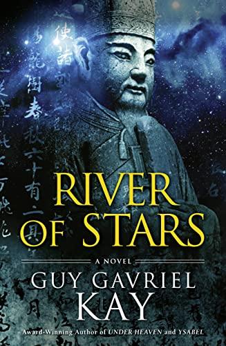 River of Stars By Guy Gavriel Kay