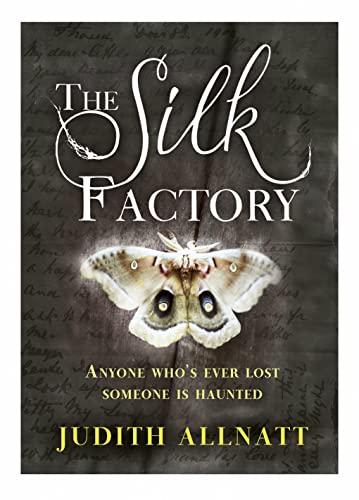 The Silk Factory By Judith Allnatt