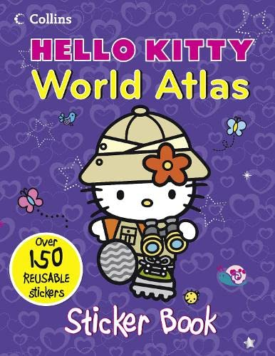 Hello Kitty World Atlas: Sticker Book by Collins Maps