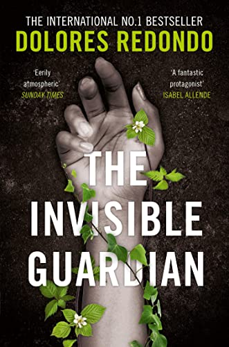 The Invisible Guardian By Dolores Redondo