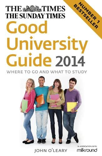 The Times Good University Guide 2014 By John O'Leary