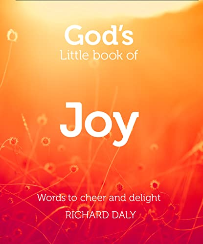 God's Little Book of Joy By Richard Daly