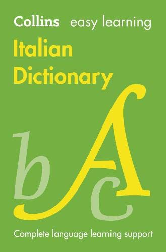 Easy Learning Italian Dictionary (Collins Easy Learning Italian) By Collins Dictionaries