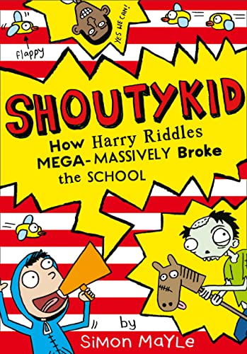 How Harry Riddles Mega-Massively Broke the School: 2 by Simon Mayle