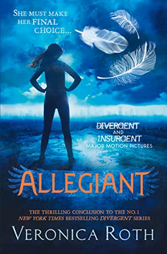 Allegiant (Divergent, Book 3) (Divergent Trilogy) By Veronica Roth