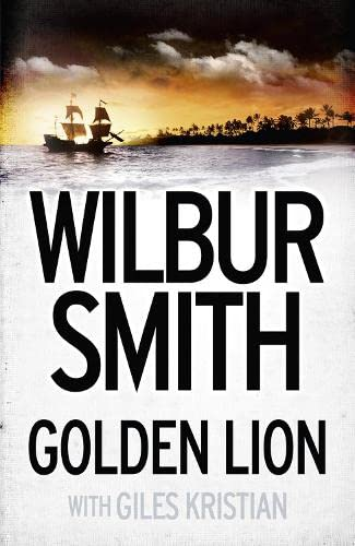 Golden Lion by Wilbur Smith