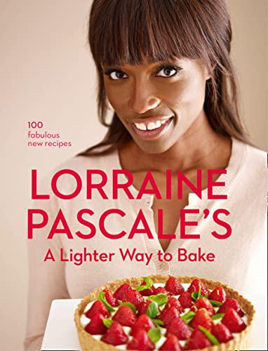 A Lighter Way to Bake by Lorraine Pascale