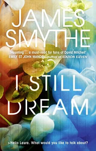 I Still Dream By James Smythe