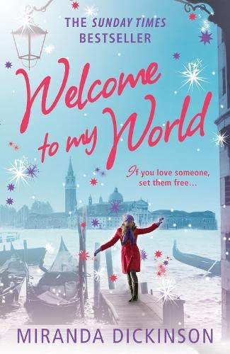 Welcome to My World By Miranda Dickinson
