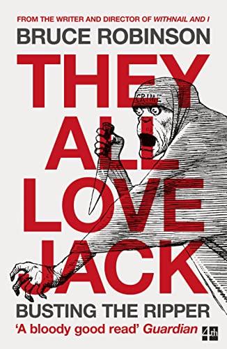 They All Love Jack von Bruce Robinson
