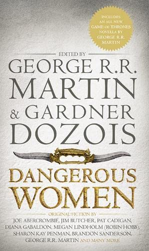 Dangerous Women By Edited by George R. R. Martin