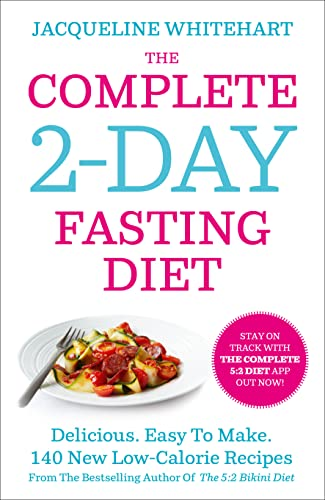 The Complete 2-Day Fasting Diet By Jacqueline Whitehart