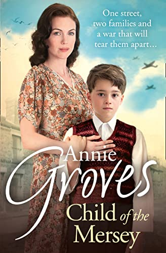 Child of the Mersey by Annie Groves