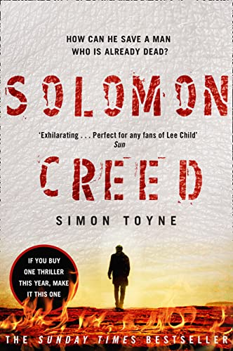 Solomon Creed: The Only Thriller You Need to Read This Year: Book one by Simon Toyne