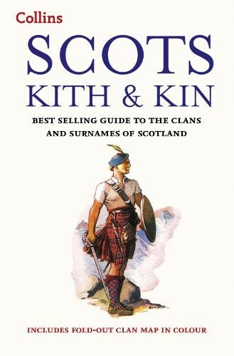 Scots Kith and Kin By Clan House of Edinburgh