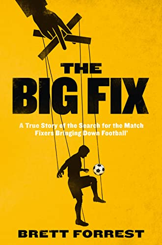 The Big Fix By Brett Forrest
