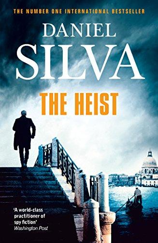 The Heist (Gabriel Allon 14) By Daniel Silva