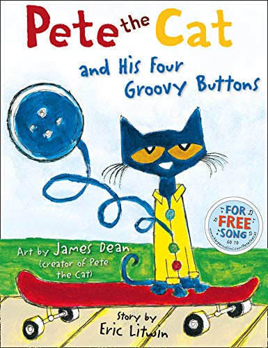 Pete the Cat and his Four Groovy Buttons von Eric Litwin
