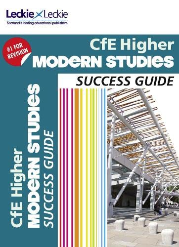 Success Guide for SQA Exams – CfE Higher Modern Studies Success Guide By Donna Millar