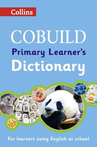 COBUILD Primary Learner's Dictionary: Age 7+ (Collins COBUILD Dictionaries for Learners) by Collins Dictionaries