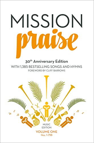 Mission Praise (Two-Volume Set): Full Music By Peter Horrobin