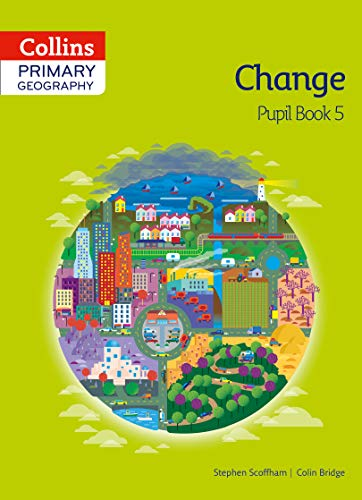 Collins Primary Geography Pupil Book 5 By Stephen Scoffham