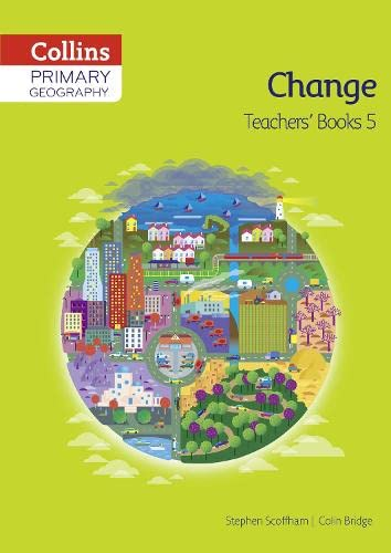 Collins Primary Geography Teacher's Book 5 By Stephen Scoffham