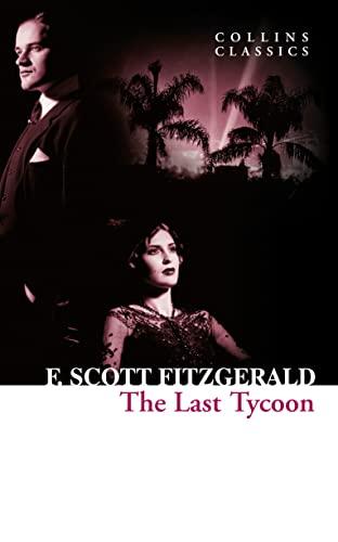 The Last Tycoon By F. Scott Fitzgerald