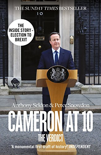 Cameron at 10 By Anthony Seldon