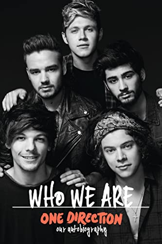 One Direction: Who We are: Our Official Autobiography by One Direction