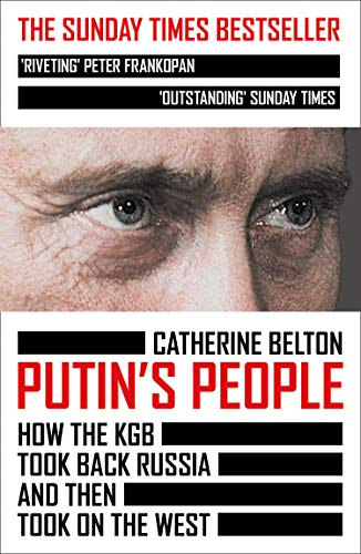 Putin's People By Catherine Belton