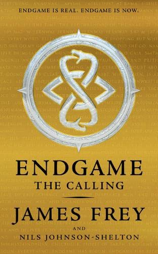 The Calling (Endgame, Book 1) By James Frey