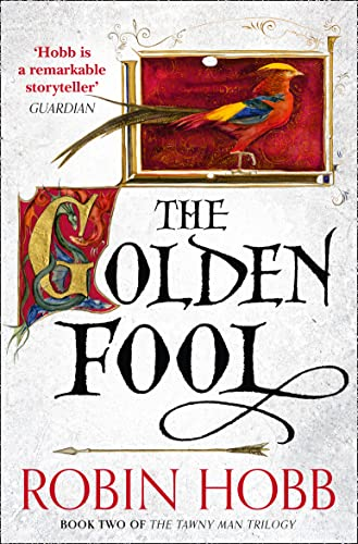The Golden Fool (The Tawny Man Trilogy, Book 2) By Robin Hobb