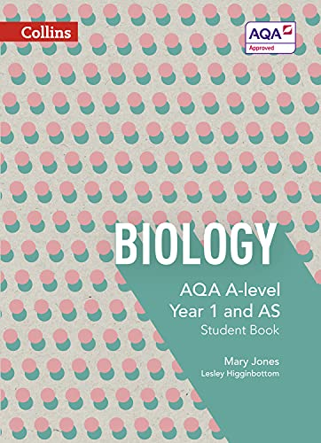 AQA A Level Biology Year 1 and AS Student Book By Mary Jones