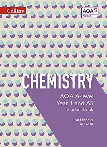 AQA A Level Chemistry Year 1 and AS Student Book By Lyn Nicholls