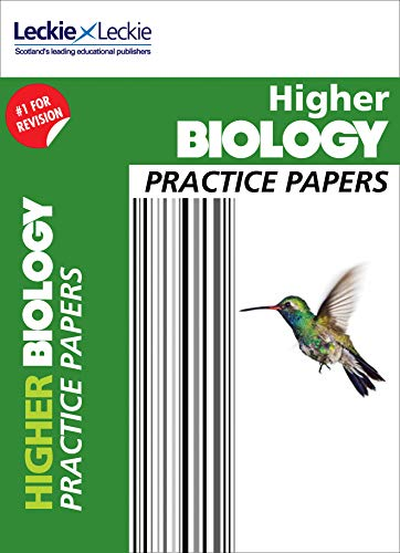 Practice Papers for SQA Exam Revision – Higher Biology Practice Papers: Prelim Papers for SQA Exam Revision By John Di Mambro