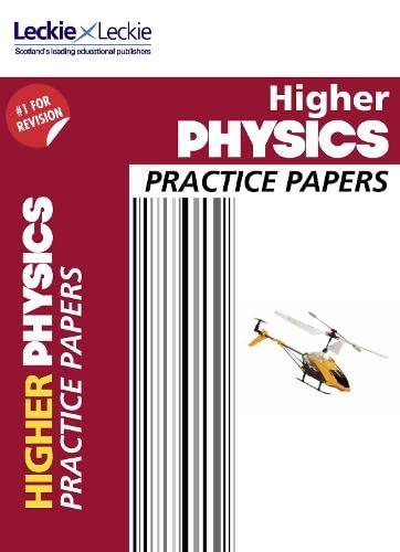 CfE Higher Physics Practice Papers for SQA Exams (Practice Papers for SQA Exams) By Paul Ferguson