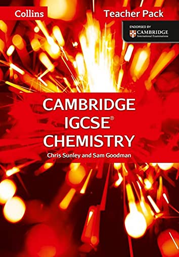 Cambridge IGCSE (TM) Chemistry Teacher's Guide By Chris Sunley